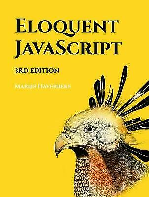 £9.99 • Buy Eloquent Javascript, 3rd Edition: A Modern Introduction To Programming By Marij…