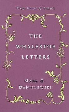 £6.10 • Buy The Whalestoe Letters: From House Of Leaves By M...   Book   Condition Very Good