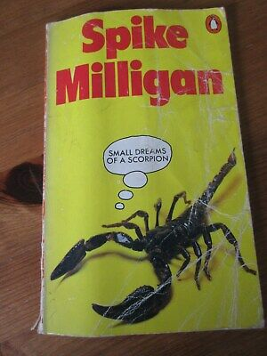 £1 • Buy Small Dreams Of A Scorpion Spike Milligan