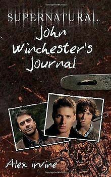 £8.68 • Buy Supernatural: John Winchester's Journal By Irvine, Alex | Book | Condition Good