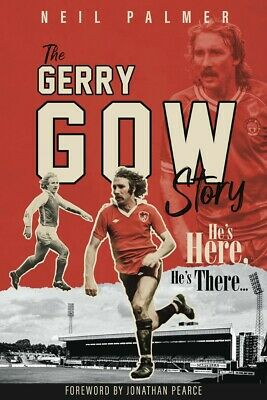 £19.99 • Buy The Gerry Gow Story - He's Here, He's There - Biography - Bristol City - Book