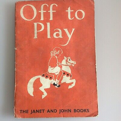 """£5.25 • Buy Rare Janet And John Book """"Off To Play"""" 1949 Edition"""