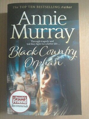 £3.99 • Buy Black Country Orphan By Annie Murray Paperback