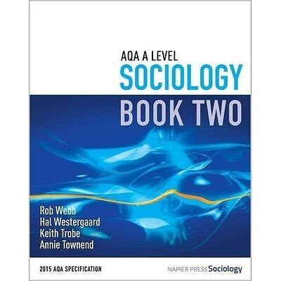 £15 • Buy AQA A Level Sociology: Book 2 By Hal Westergaard, Keith Trobe, Annie Townend,...