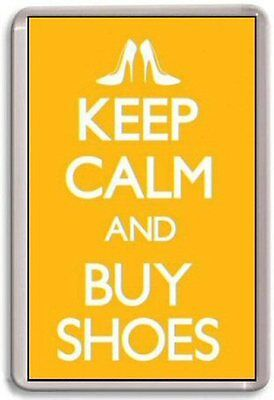 Keep Calm And Buy Shoes Fridge Magnet  • 2.30£