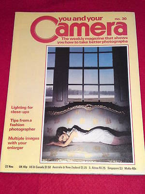YOU AND YOUR CAMERA #30 - TIPS FROM FASHION PHOTOGRAPHER - Nov 22 1979 • 4.99£