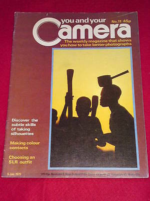YOU AND YOUR CAMERA #11 - TAKING SILHOUETTES - July 5 1979 • 4.99£