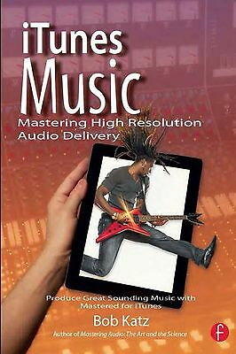 AU38.86 • Buy ITunes Music, Mastering High Resolution Audio Delivery, By Bob Katz