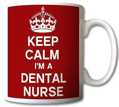 Keep Calm I'm A Dental Nurse -	Mug/cup/present/gift • 6.98£