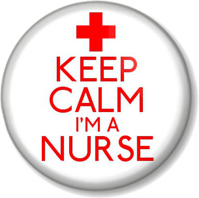 £0.99 • Buy KEEP CALM I'M A NURSE 1  25mm Pin Button Badge Novelty Message Medical Humour