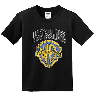 NEW! IF YOU SEE DA' POLICE WARN A BROTHER Funny Jokes Humor T-shirts S-3XL • 9.15£