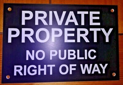 Private Property No Public Right Of Way Sign Keep Out Gate Notice 6 X4  • 5.20£