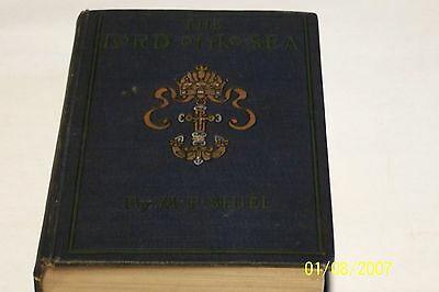 $250 • Buy The Lord Of The Sea By M. P. Shiel,1901,Collectible,1st Edition, H/C, NO D/J