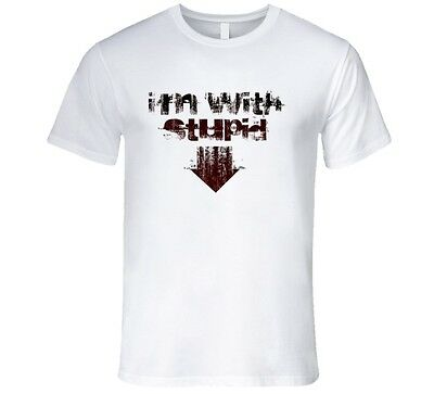 I'M WITH STUPID, ARROW POINTING DOWN DISTRESSED DESIGN, T Shirt • 14.15£