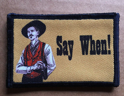 $7.99 • Buy  Say When  Morale Patch Tombstone Tactical ARMY Hook Military USA Badge Flag