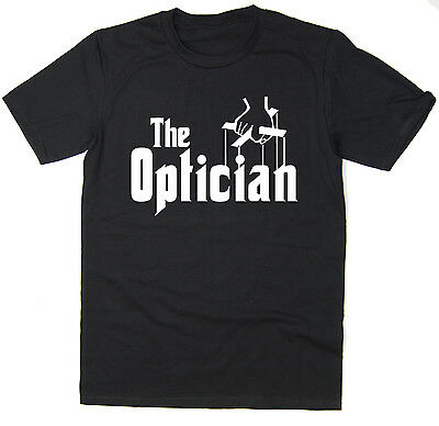 The Optician - Funny T-Shirt - Godfather Spoof - Many Colours • 7.99£