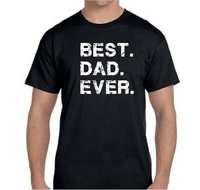 $8.75 • Buy Best DAD Ever Funny Fathers Day Dad Gift Tee T Shirt