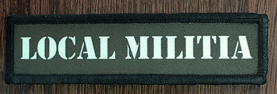 $7.99 • Buy 1x4 Local Militia Morale Patch Military Tactical Army Flag USA Badge Hook