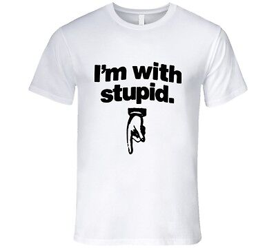 I'm With Stupid, Hand Pointing Down T Shirt • 14.15£