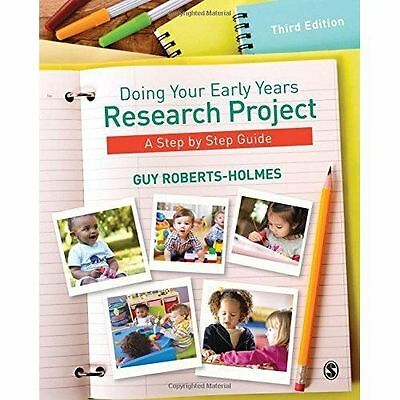 £18 • Buy Doing Your Early Years Research Project: A Step By Step Guide By Guy...