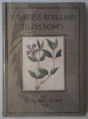 WAYSIDE & WOODLAND BLOSSOMS 2nd Series 1941 With Nice DJ - Edward Step • 9.99£