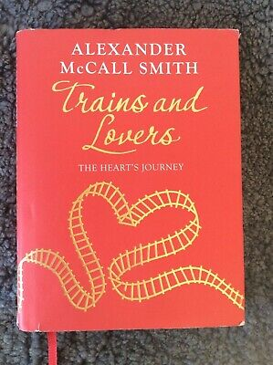 AU28 • Buy TRAINS & LOVERS - Alexander McCall Smith (Hardcover, 2012, Free Postage)