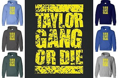 TAYLOR GANG OR DIE Hoodie Sweatshirt Wiz Khalifa Rap 420 YMCMB Hooded Sweater • 20.94£