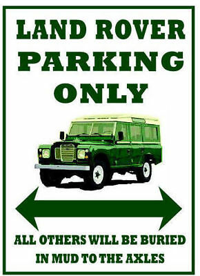 LAND ROVER SERIES 3 PARKING ONLY Metal SIGN / NOTICE Landrover Fun Gift Plaque • 5.99£