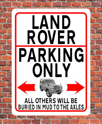 METAL SIGN / NOTICE ≈ LAND ROVER PARKING ONLY ≈ Series 3 Landrover Gift Plaque • 2.49£