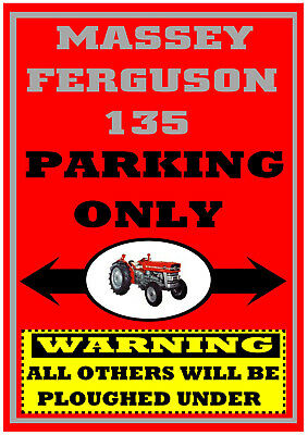 £9.99 • Buy MASSEY FERGUSON 135 PARKING ONLY Fun METAL SIGN ~ Mf135 Classic Tractor Plaque