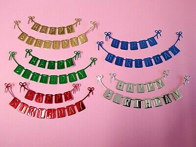 5 sets Of HAPPY BIRTHDAY banner, Die Cut, card Toppers, Birthday, Party • 2.50£