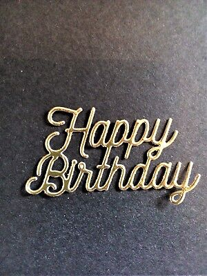 10 X Gold/Silver Happy Birthday card Toppers, Paper Craft, Die Cut, Birthday  • 2.50£