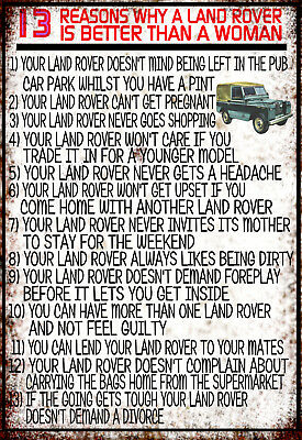 13 Reasons Why A Land Rover Is Better Than A Woman Retro Vintage Metal Sign • 6£