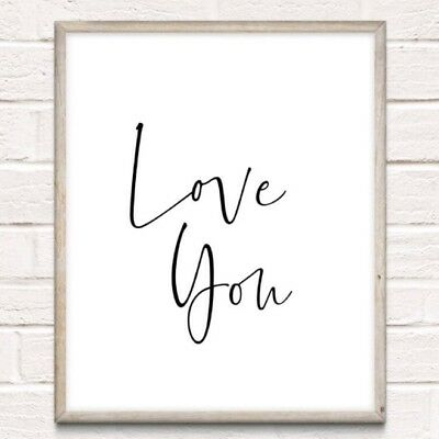 Love You Typography Print Poster Unframed Quote Love Couple Home Bedroom Romance • 4.49£