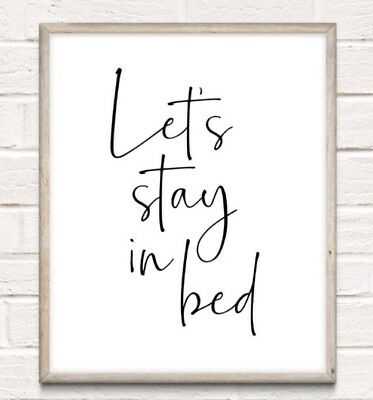 Let's Stay In Bed Typography Print Poster Family Love Unframed Home Quote Gift • 3.49£