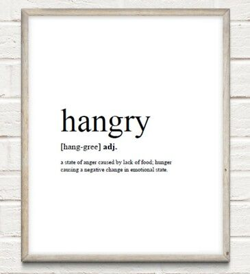 Hangry Definition Typography Print Poster Family Kitchen Unframed Home Quote • 4.49£