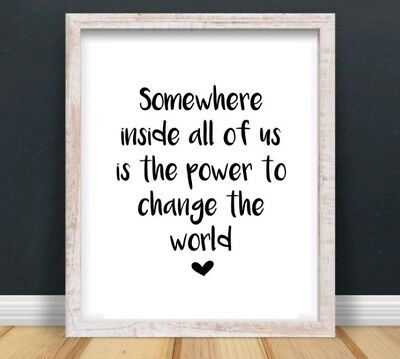 A4 Roald Dahl Quote Change The World Nursery Typography Print Gift Home UNFRAMED • 4.50£