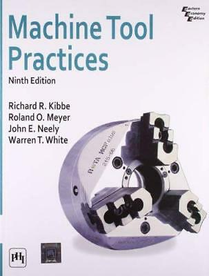 $52.95 • Buy Machine Tool Practices  - By Kibbe