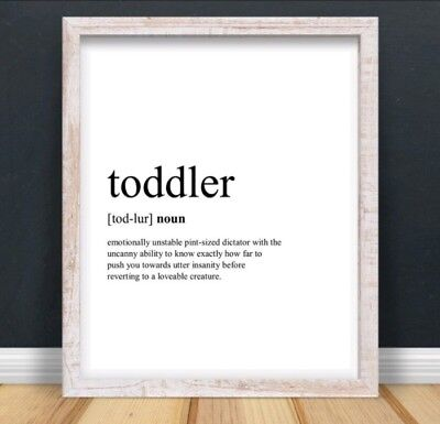 A4 Toddler Typography Print Wall Art Funny Quote Gift Nursery Home UNFRAMED • 4.50£