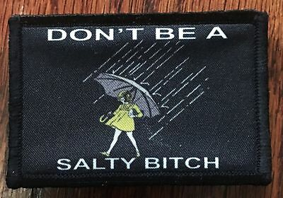 $7.99 • Buy Don't Be Salty Morale Patch Tactical Military Army USA
