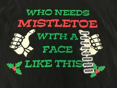 $11.99 • Buy Who Needs Mistletoe With A Face Like This Xmas T Shirt M Kiss Holly NWOT