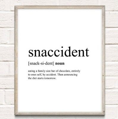 Snaccident Definition Typography Print Poster Funny Kitchen Unframed Home Quote • 4.49£