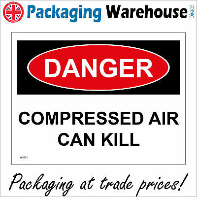 Danger Compressed Air Can Kill Sign Ws731 Safety Sticker Rigid Indoor Outdoor • 2.95£