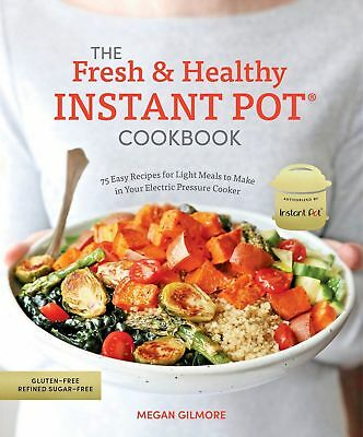 $15.49 • Buy The Fresh And Healthy Instant Pot Cookbook (0399582614) New