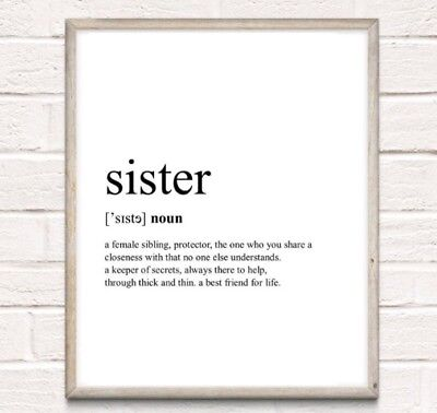 Sister Definition Typography Print Poster Family Love Gift Unframed Home Quote • 3.49£