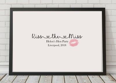 Kiss The Miss Goodbye Personalised Hen Party A4 Poster Print Bride Keepsake • 2.94£