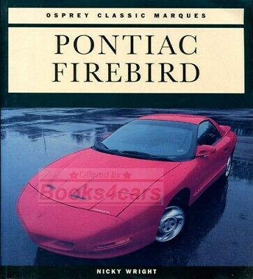 $29.95 • Buy Firebird Pontiac Book Wright Trans Am History