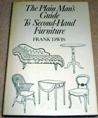 £7.82 • Buy Plain Man's Guide To Second-Hand Furniture Hardcover Frank Davis