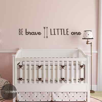 Be Brave Little One Vinyl Wall Decal Sticker Childrens Nursery Room Decor • 17.20£