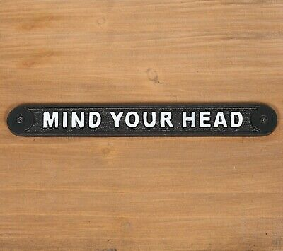 £11.99 • Buy Mind Your Head Old Antique Style Vintage Cast Iron Sign Plaque Railway Style
